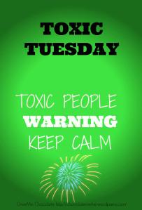 TOXIC TUESDAY warning